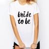 เสื้อ BRIDE TO BE (สีขาว) (อุปกรณ์งานปาร์ตี้สละโสด Hen Night Party)